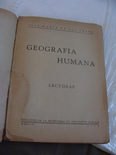 libro geografia humana lecturas , jose maria de los reyes ,