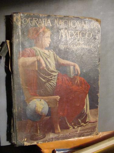 libro geografia nacional de mexico , enrique santibañez   ,