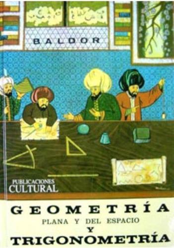 libro, geometría y trigonometría de a. baldor 100% original.