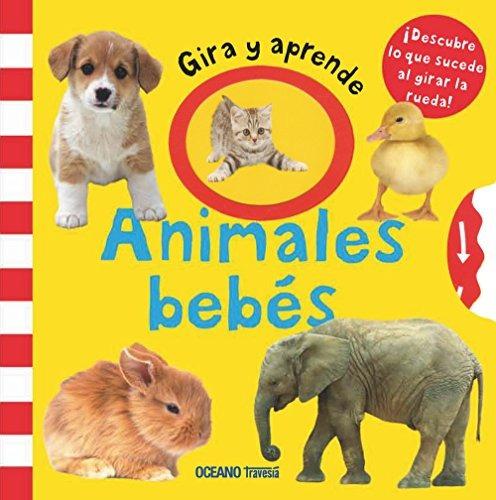 libro gira y aprende: animales bebés - nuevo