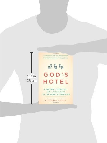 libro god's hotel: a doctor, a hospital, and a pilgrimage