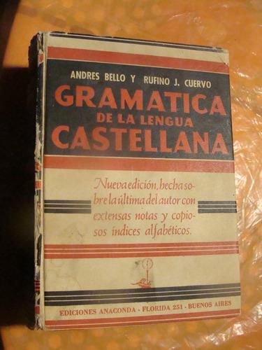 libro gramatica de la lengua castellana , andres bello  , añ