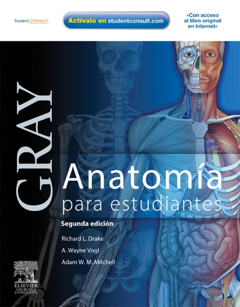 Libro Gray Anatomia Para Estudiantes + Consulta En Linea - Bs. 20,00 ...