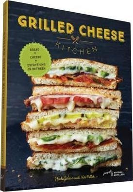 libro - grilled cheese kitchen : bread + cheese + everything
