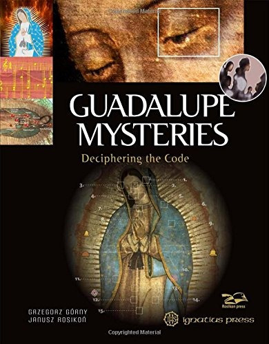 libro guadalupe mysteries: deciphering the code - nuevo