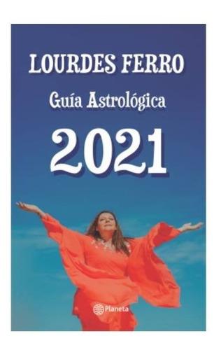 libro guía astrológica 2021 - lourdes ferro