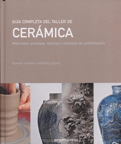 libro guía completa del taller de cerámica - quinn - granica