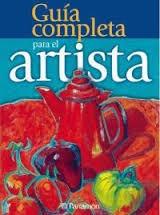 libro: guia completa para el artista    1 v. color parramon
