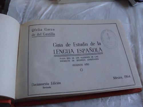 libro guia de estudio de la lengua española , segundo año ,