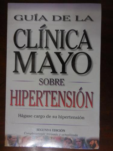 libro guia de la clínica mayo sobre hipertensión