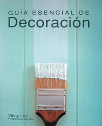 libro guía esencial de decoración - nuevo