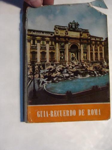 libro guia recuerdo de roma , 253 paginas   , año 1958