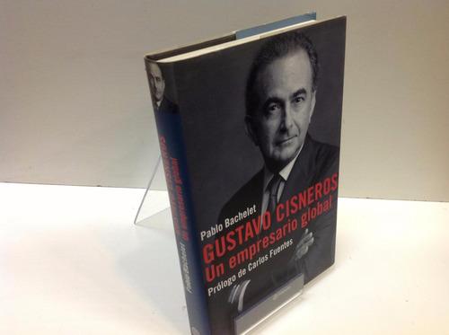 libro, gustavo cisneros un empresario global pablo bachelet.