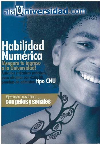 libro habilidad numérica ¡ asegura tu ingreso a universidad!