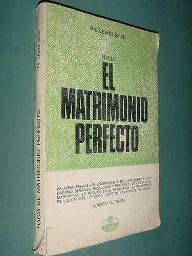 libro hacia matrimonio perfecto lewis star 205p publiciencia