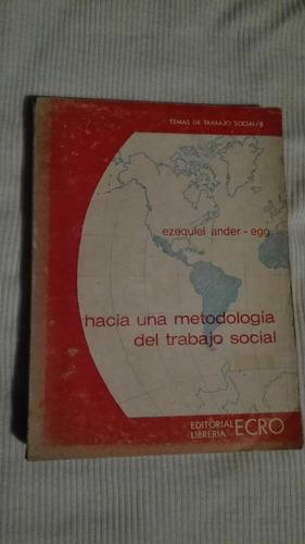 libro hacia una metodología del trabajo social, ezequiel and