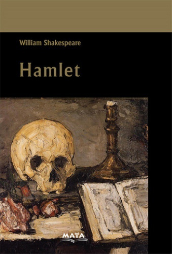 libro. hamlet. william shakespeare. ed. maya. mariscal