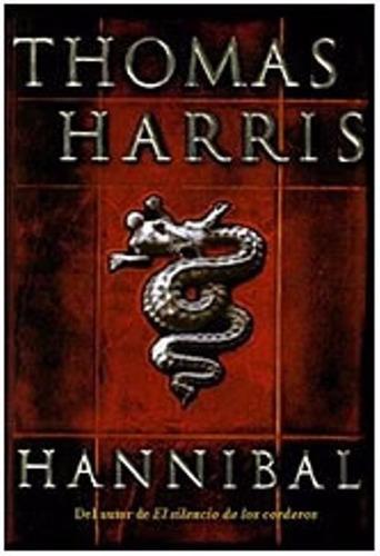libro, hannibal de thomas harris. ( en castellano)