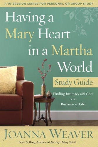 libro having a mary heart in a martha world: finding intim q