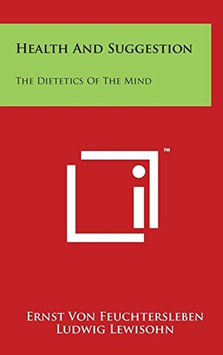 libro health and suggestion: the dietetics of the mind