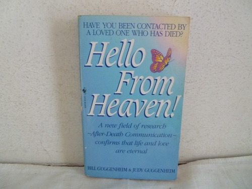 libro hello from heaven! de bill guggenheim ,judy guggenheim