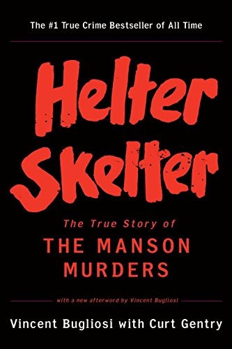 libro helter skelter: the true story of the manson murders -