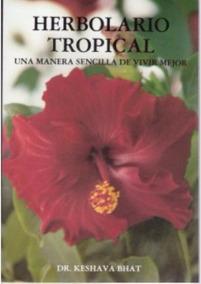 Libro Herbolario Tropical De Dr Keshava Bhat