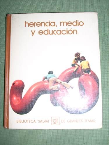 libro herencia medio y educacion