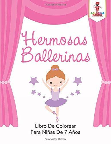 Libro : Hermosas Ballerinas: Libro De Colorear Para Niña...