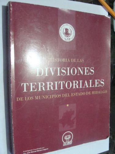 libro  hidalgo , historia de la divisiones territoriales de