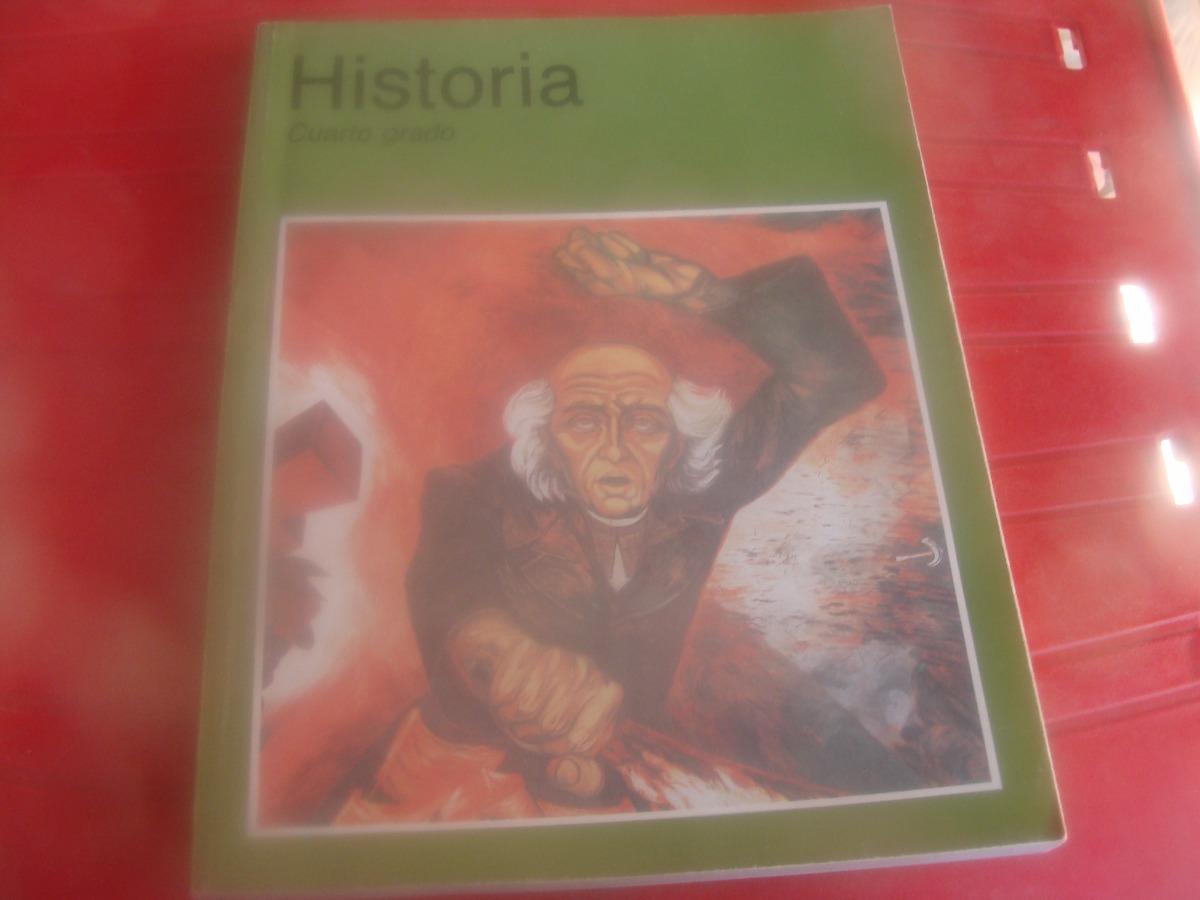 Libro Historia , Cuarto Grado , Año 2000 , 171 Paginas , M - $ 290.00