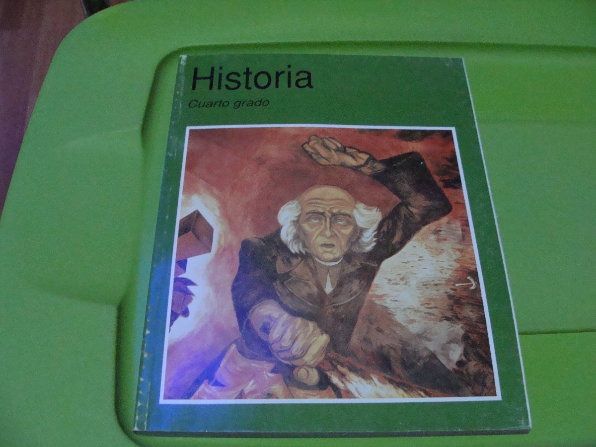 Libro Historia Cuarto Grado , Año 2006 , 175 Paginas, Como N ...