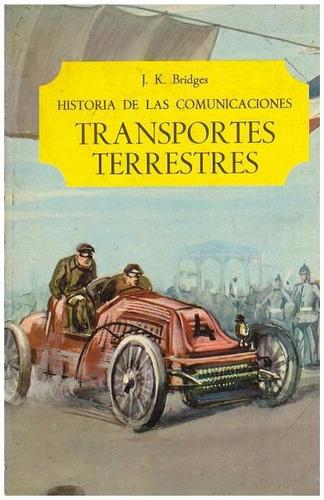 libro, historia de las comunicaciones tranportes terrestres.