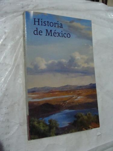 libro historia de mexico , academia mexicana de la historia