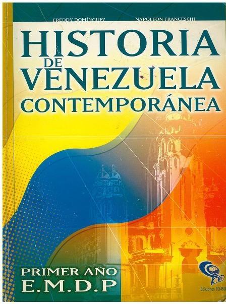 Libro Historia De Venezuela Contempor Nea 4to A O Co Bo