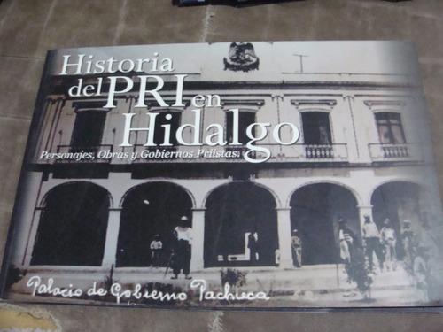 libro historia del pri en hidalgo   ,  190 paginas , año 200