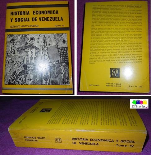libro historia económica y social de venezuela tomo iv