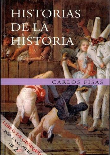 libro, historias de la historia de carlos fisas.