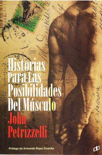 libro historias sobre las posibilidades del musculo. nuevo