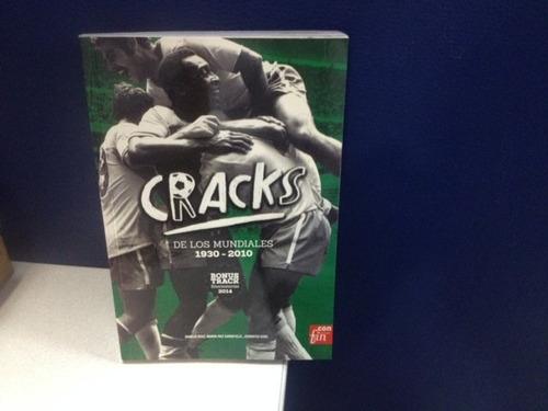 libro historico mundiales los cracks  1930-2010