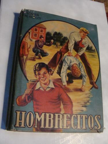 libro hombrecitos , louisa m. aleott  , 294 paginas   , año
