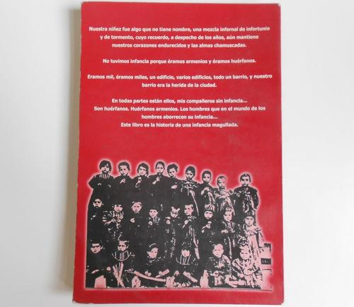 libro hombres sin infancia - antranig zaroukian - armenios