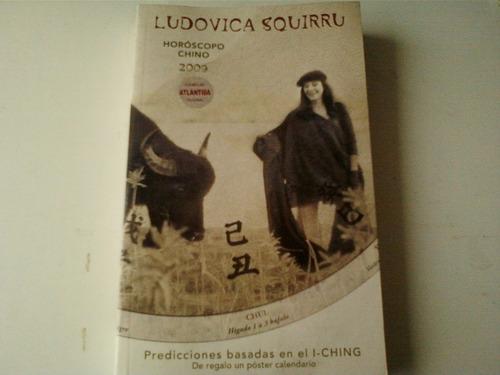 libro horoscopo chino..ludovica squirru...2009....
