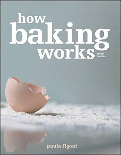 libro how baking works: exploring the fundamentals of baking