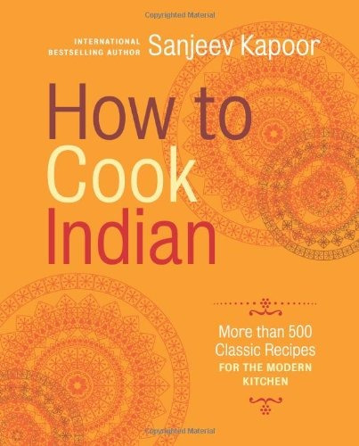 libro how to cook indian: more than 500 classic recipes fo