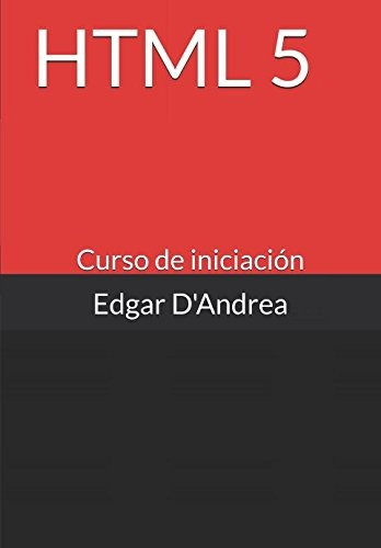 Curso HTML5 (Spanish Edition)