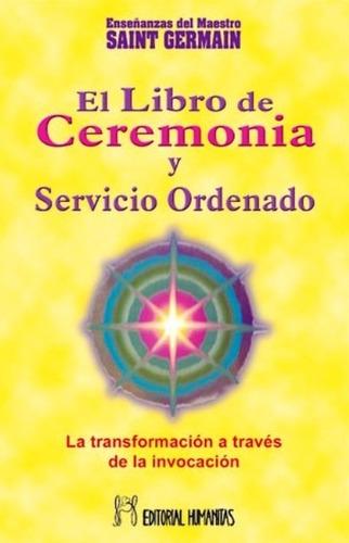 libro i de ceremonia y servicio, saint germain, humanitas