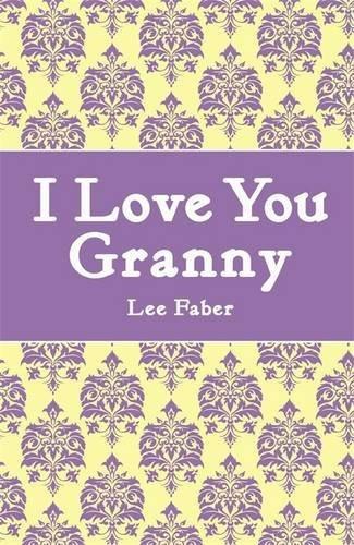 libro i love you granny - nuevo