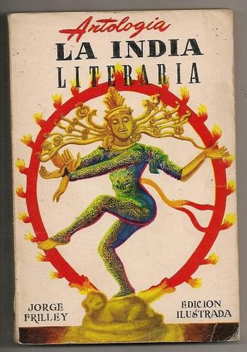 libro ilustrado antología la india literaria frilley 1973