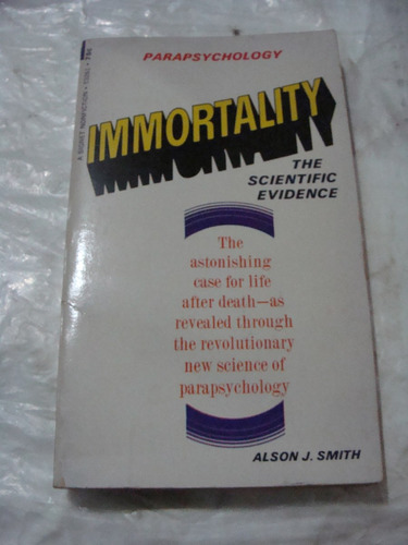 libro immortality , parapsychology , alson j. smith , en ing